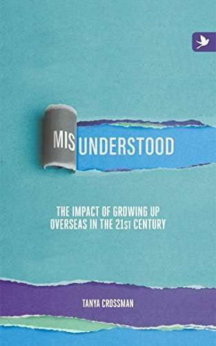 Misunderstood: The Impact of Growing Up Overseas in the 21st Century
