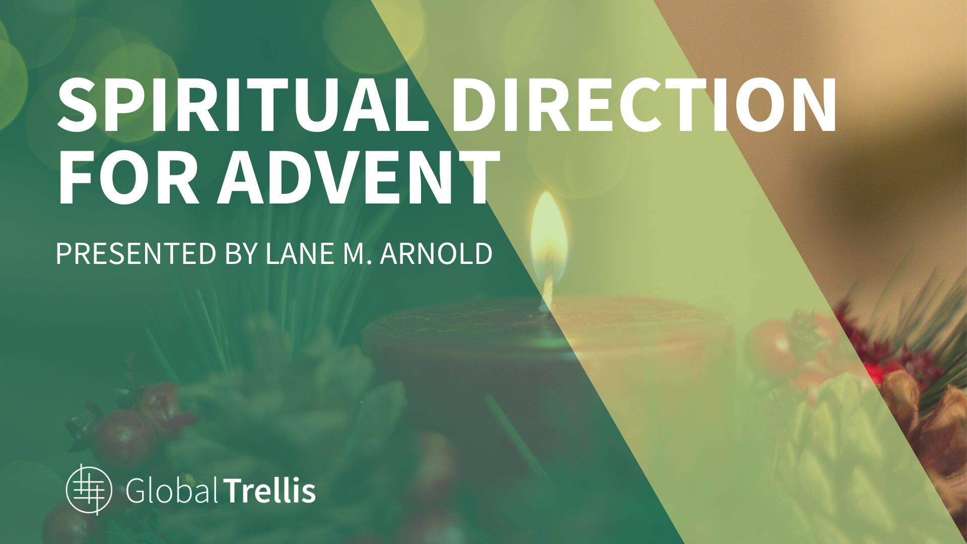 Spiritual Direction For Advent