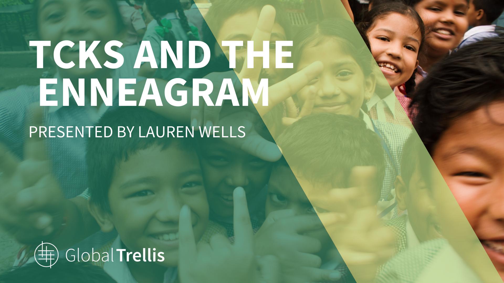 TCKs and the Enneagram