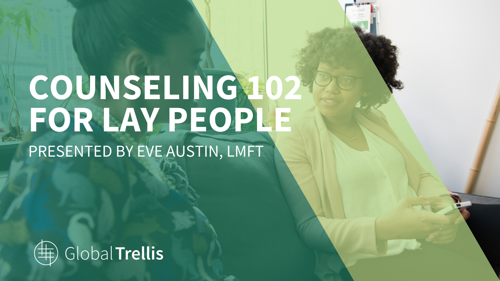 Counseling 102 For Lay People