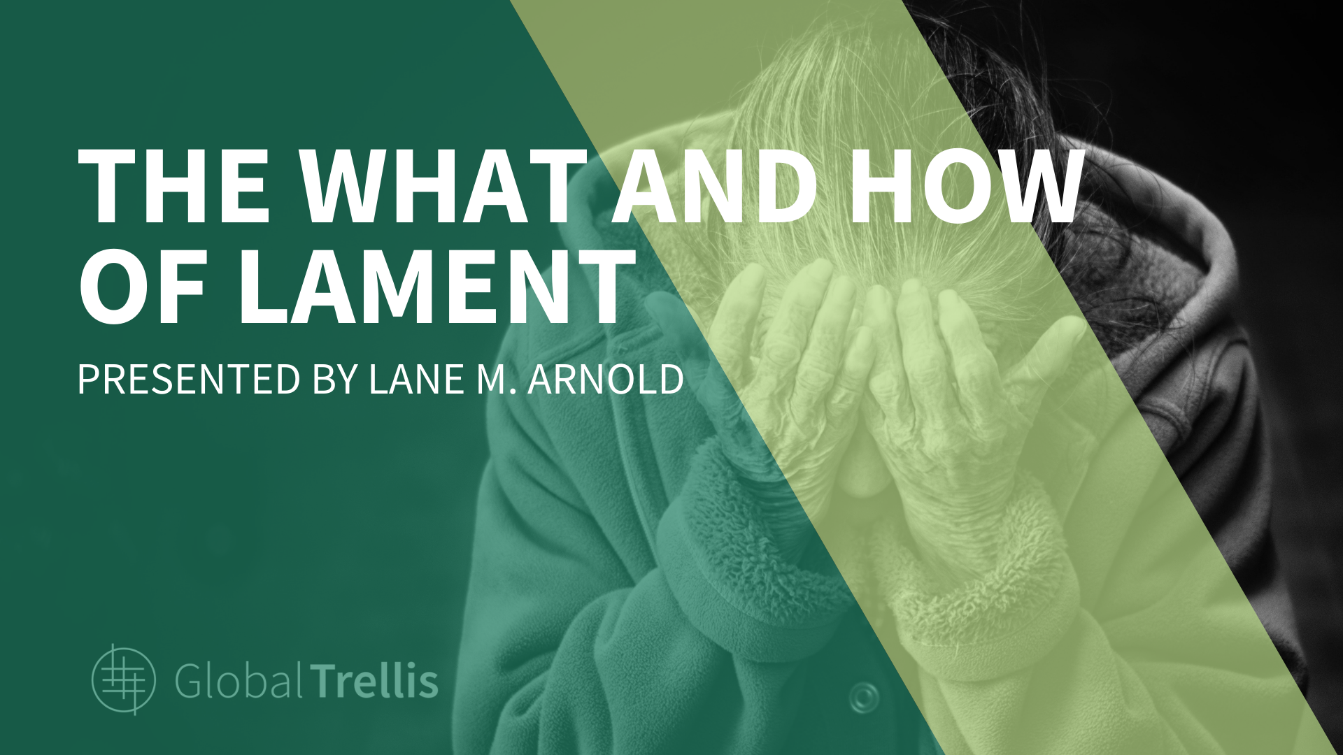 The What and How of Lament